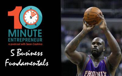 Ep 273: 5 Business Fundamentals