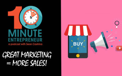 Ep 280: GREAT MARKETING = MORE SALES!