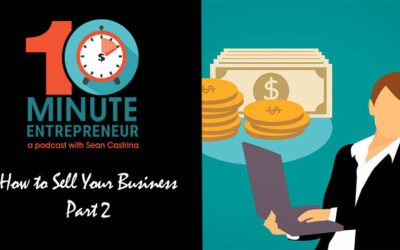 Ep 285: How to Sell Your Business Pt. 2