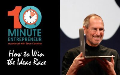Ep 288: How to WIN the Idea Race