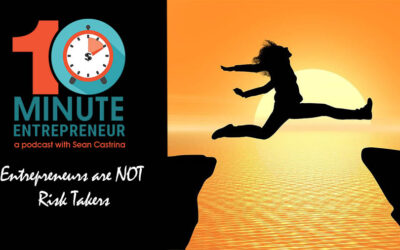 Ep 293: Entrepreneurs are NOT Risk Takers